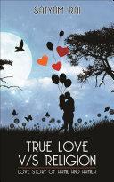 True Love V/S Religion Pdf/ePub eBook