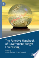 The Palgrave Handbook of Government Budget Forecasting