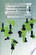 Uluslararası İlişkiler Tarihi (Diplomasi Tarihi) 4.Kitap