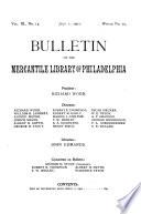 Bulletin of the Mercantile Library of Philadelphia