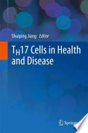 Th17 Cells In Health And Disease Book PDF