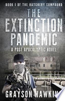 The Extinction Pandemic