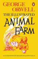 Animal Farm  The Illustrated Edition