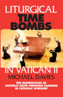 Liturgical Time Bombs In Vatican II: Destruction of the ...