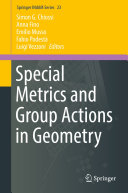 Special Metrics and Group Actions in Geometry