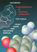 Fundamentals of Organic Chemistry, Textbook, Study Guide and Solutions Manual