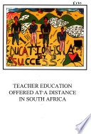 Teacher education offered at a distance in South Africa