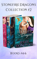 Stonefire Dragons Collection: Volume Two (Books #4-6)