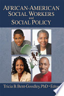 African American Social Workers and Social Policy