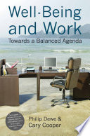 Well-Being and Work  : Towards a Balanced Agenda
