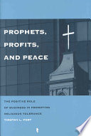Prophets, Profits, and Peace