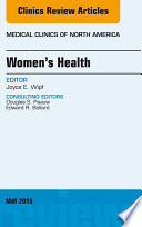 Women s Health  An Issue of Medical Clinics of North America