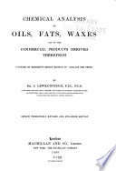 Chemical Analysis of Oils, Fats, Waxes and of the Commercial Products Derived Therefrom