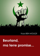 Beurland, ma terre promise...