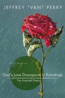 God's Love Downpours In Raindrops