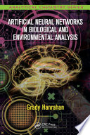 Artificial Neural Networks in Biological and Environmental Analysis Book