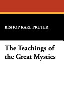 The Teachings of the Great Mystics