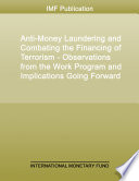 Anti Money Laundering and Combating the Financing of Terrorism   Observations from the Work Program and Implications Going Forward