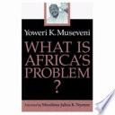 What is Africa s Problem