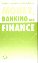 Academic Foundation`S Bulletin On Money, Banking And Finance Volume -77 Analysis, Reports, Policy Documents