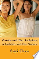 Candy and Her Ladyboy