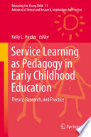 Service Learning As Pedagogy In Early Childhood Education