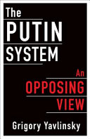 The Putin system: an opposing view