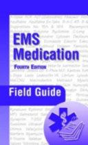 EMS Medication Field Guide