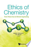 Ethics Of Chemistry: From Poison Gas To Climate Engineering