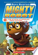 Ricky Ricotta s Mighty Robot vs  The Stupid Stinkbugs from Saturn  Ricky Ricotta  6