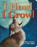 I Howl  I Growl
