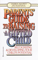 Parents  Guide to Raising a Gifted Child