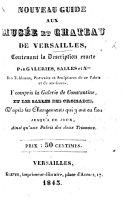 Nouveau Guide aux Musée et Chateau de Versailles, etc