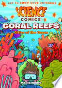 link to Coral reefs : cities of the ocean in the TCC library catalog