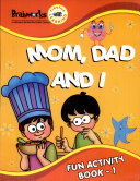 Mom,Dad And I Fun Activity Book -1