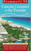 Canc  n  Cozumel and Yucat  n   Frommer s Travel Guides
