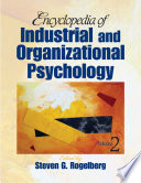 """Encyclopedia of Industrial and Organizational Psychology"" by Steven G. Rogelberg"