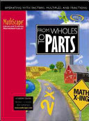 MathScape  Seeing and Thinking Mathematically  Course 1  From Whole to Parts  Student Guide