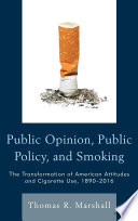 Public Opinion, Public Policy, and Smoking