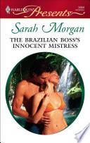 The Brazilian Boss's Innocent Mistress