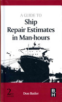 A Guide to Ship Repair Estimates in Man-hours