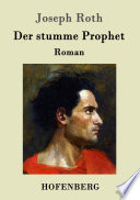 Der stumme Prophet  : Roman