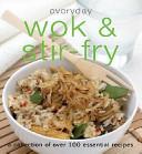 Everyday Wok and Stir Fry