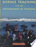 Science Teaching and the Development of Thinking