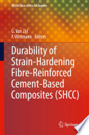 Durability Of Strain Hardening Fibre Reinforced Cement Based Composites Shcc  Book PDF