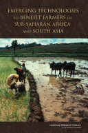 Emerging Technologies to Benefit Farmers in Sub-Saharan Africa and South Asia [Pdf/ePub] eBook
