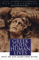 Greek Gods, Human Lives