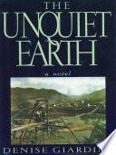 The Unquiet Earth A Novel