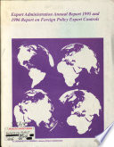 Export Administration Annual Report     and     Report on Foreign Policy Export Controls