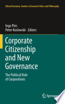Corporate Citizenship and New Governance  : The Political Role of Corporations